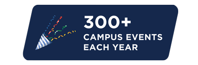 More than 300 campus events each year